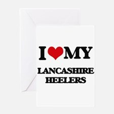 I love my Lancashire Heelers Greeting Cards
