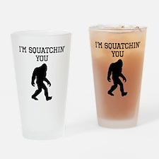 Im Squatchin You Drinking Glass