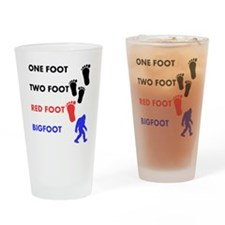 One Foot Two Foot Red Foot Bigfoot Drinking Glass