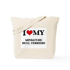 I love my Miniature Bull Terriers Tote Bag