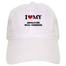 I love my Miniature Bull Terriers Baseball Cap