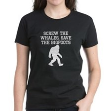 Screw The Whales Save The Bigfoots T-Shirt