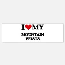 I love my Mountain Feists Bumper Bumper Bumper Sticker