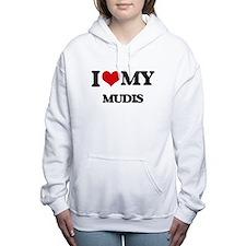I love my Mudis Women's Hooded Sweatshirt