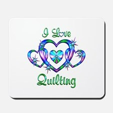 I Love Quilting Mousepad