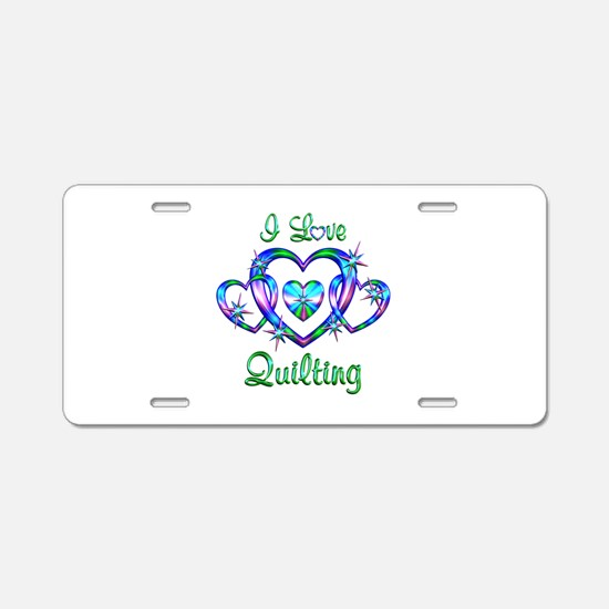 I Love Quilting Aluminum License Plate