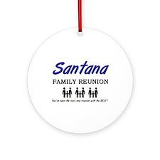 Santana Family Reunion Ornament (Round)