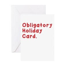 Obligations Greeting Cards