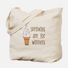 Sprinkles Are For Winners Tote Bag
