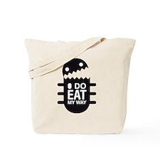 I DO EAT MY WAY Tote Bag