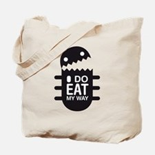 I DO EAT MY WAY Tote Bag