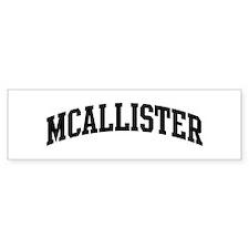 MCALLISTER (curve-black) Bumper Bumper Sticker