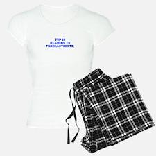 Top 10 reasons to procrastinate-Fre blue Pajamas