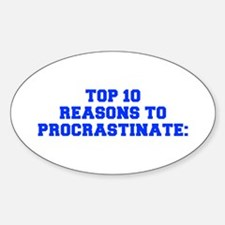 Top 10 reasons to procrastinate-Fre blue Decal