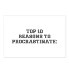 TOP 10 REASONS TO PROCRASTINATE-Fre gray Postcards