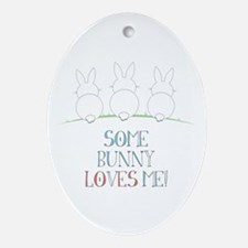 Some Bunny Loves Me Ornament (Oval)
