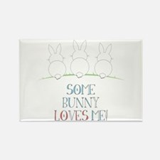 Some Bunny Loves Me Magnets