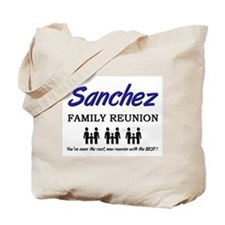 Sanchez Family Reunion Tote Bag