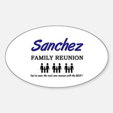 Sanchez Family Reunion Oval Decal