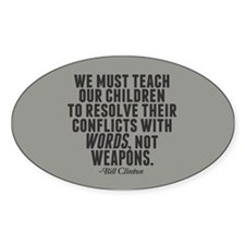 Words Not Weapons Decal