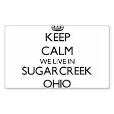Keep calm we live in Sugarcreek Ohio Decal