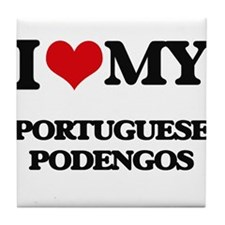I love my Portuguese Podengos Tile Coaster