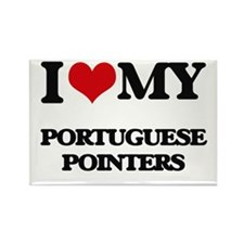I love my Portuguese Pointers Magnets