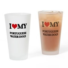 I love my Portuguese Water Dogs Drinking Glass