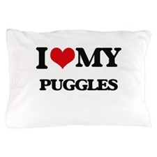 I love my Puggles Pillow Case