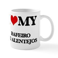 Cute I love my rafeiro do alentejo Mug