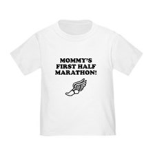 Mommys First Half Marathon T-Shirt