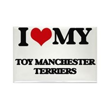 I love my Toy Manchester Terriers Magnets