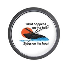 WHAT HAPPENS ON BOAT Wall Clock