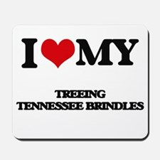 I love my Treeing Tennessee Brindles Mousepad