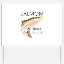 SALMON RIVER FISHING Yard Sign