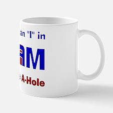 """I"" in TEAM Mug"