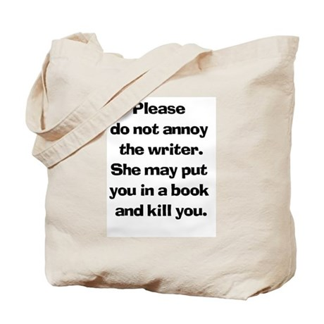 Writer's Warning Tote Bag