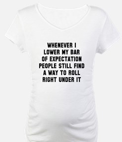 Bar of expectation Shirt