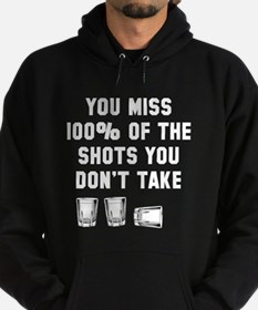You miss 100% of shots Hoodie