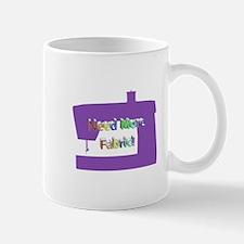 Need More Fabric Mug