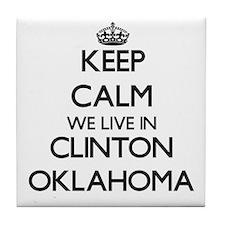 Keep calm we live in Clinton Oklahoma Tile Coaster