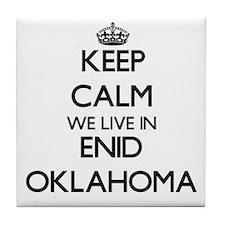 Keep calm we live in Enid Oklahoma Tile Coaster