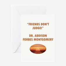 FRIENDS DON'T JUDGE Greeting Card
