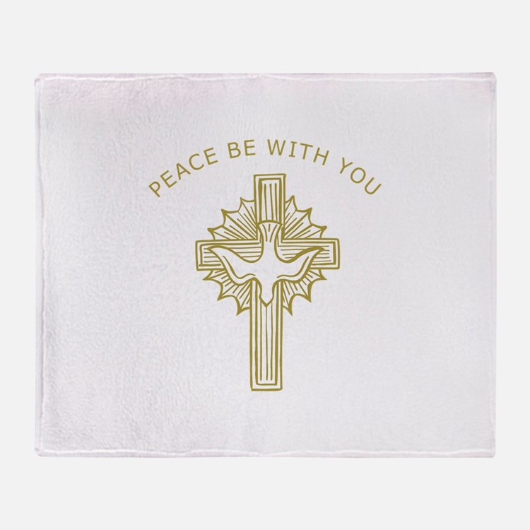 PEACE BE WITH YOU Throw Blanket