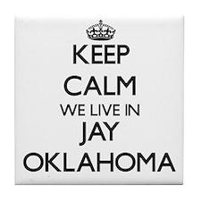Keep calm we live in Jay Oklahoma Tile Coaster