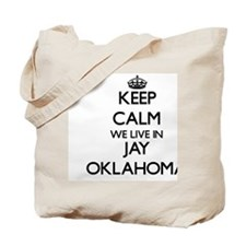 Keep calm we live in Jay Oklahoma Tote Bag