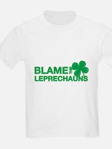 Blame the Leprechauns T-Shirt