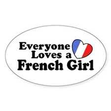 Everyone Loves a French Girl Oval Decal