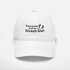 Everyone Loves a French Girl Baseball Baseball Cap