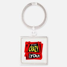 Crazy About You Keychains